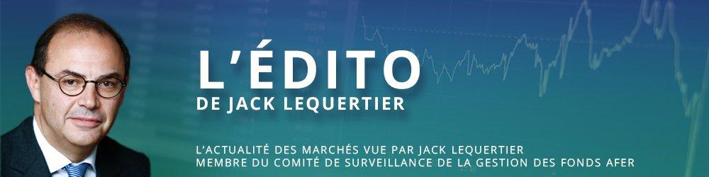 L'édito de Jack Lequertier